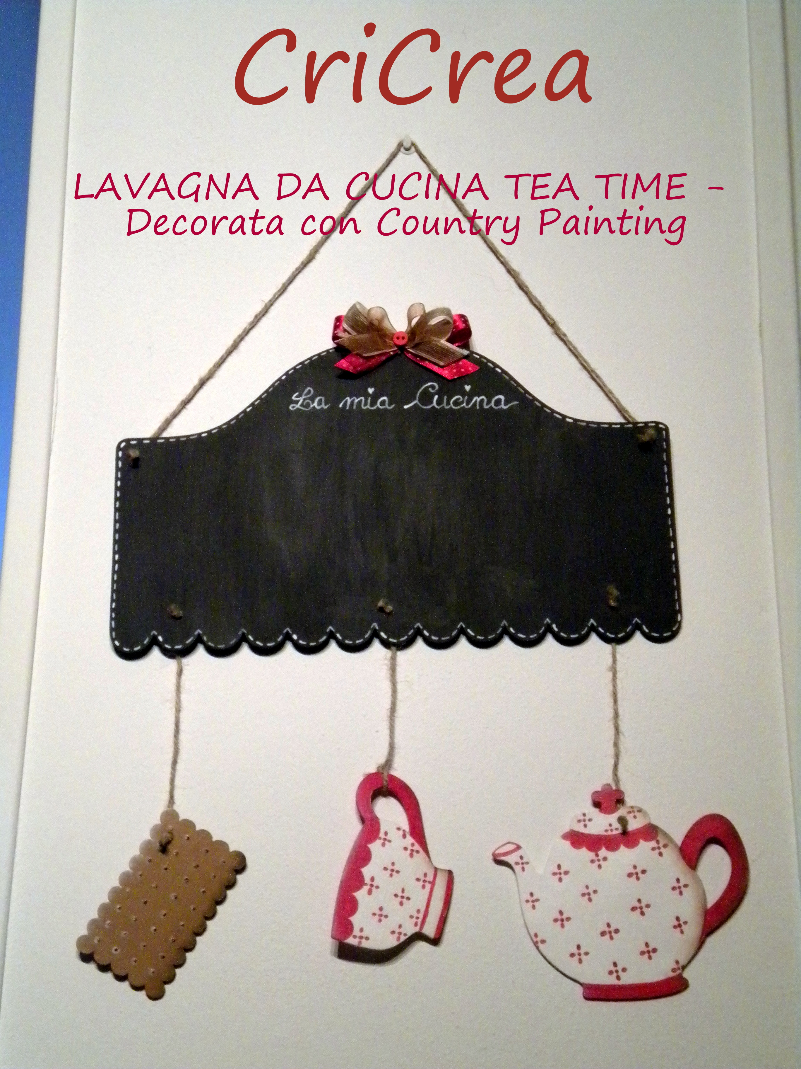 Lavagna da cucina tea time decorata con country painting - Lavagna da cucina ...